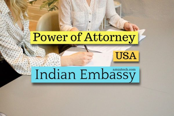 Indian power of attorney-attestation at Indian embassy for NRI