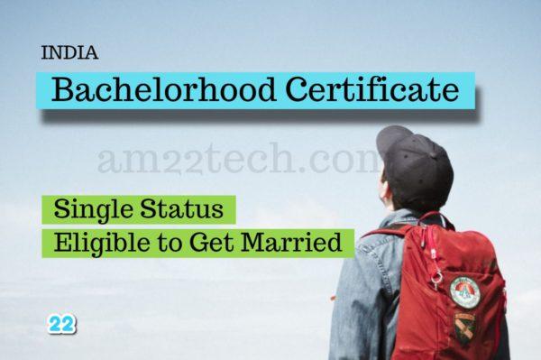 Bachelorhood Certificate India